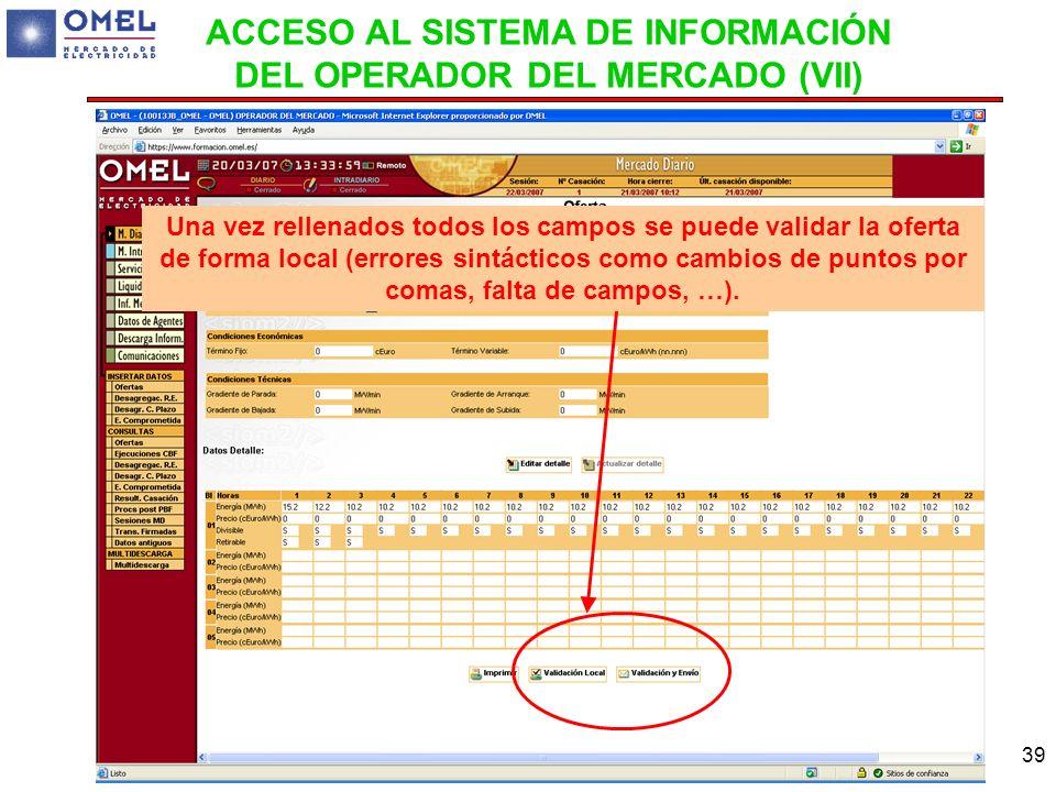 ACCESO AL SISTEMA DE INFORMACIÓN DEL OPERADOR DEL MERCADO (VII)