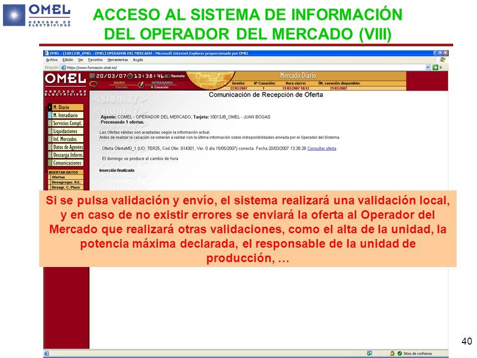 ACCESO AL SISTEMA DE INFORMACIÓN DEL OPERADOR DEL MERCADO (VIII)