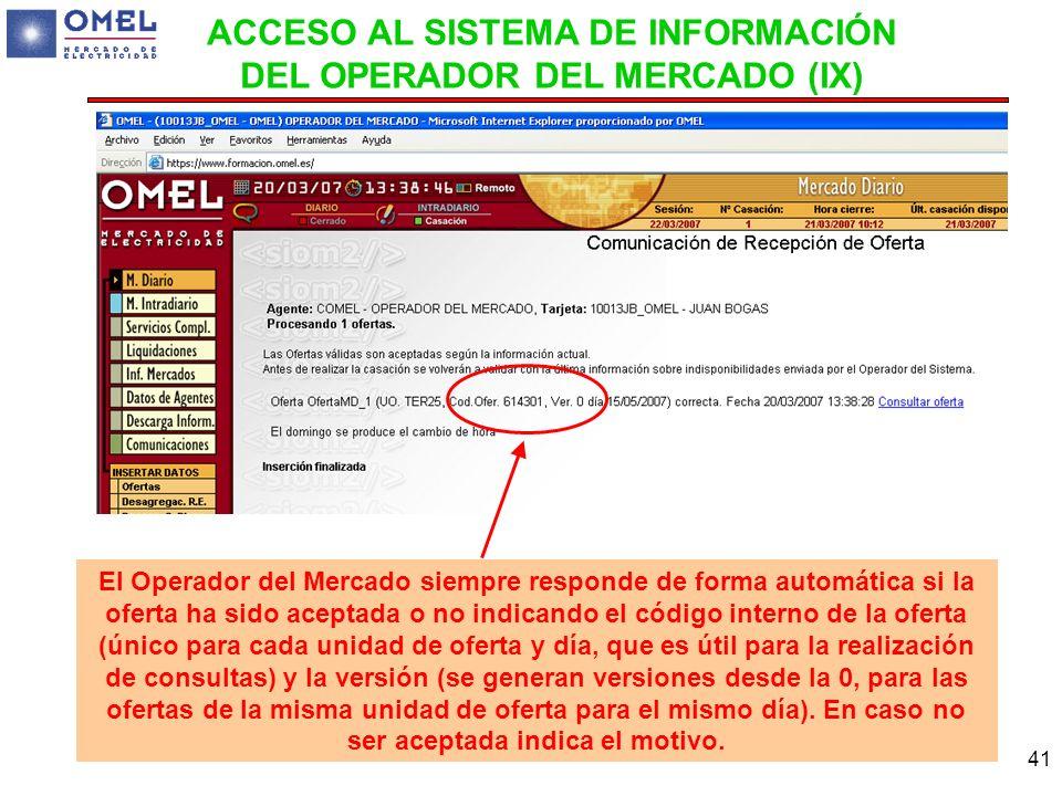 ACCESO AL SISTEMA DE INFORMACIÓN DEL OPERADOR DEL MERCADO (IX)