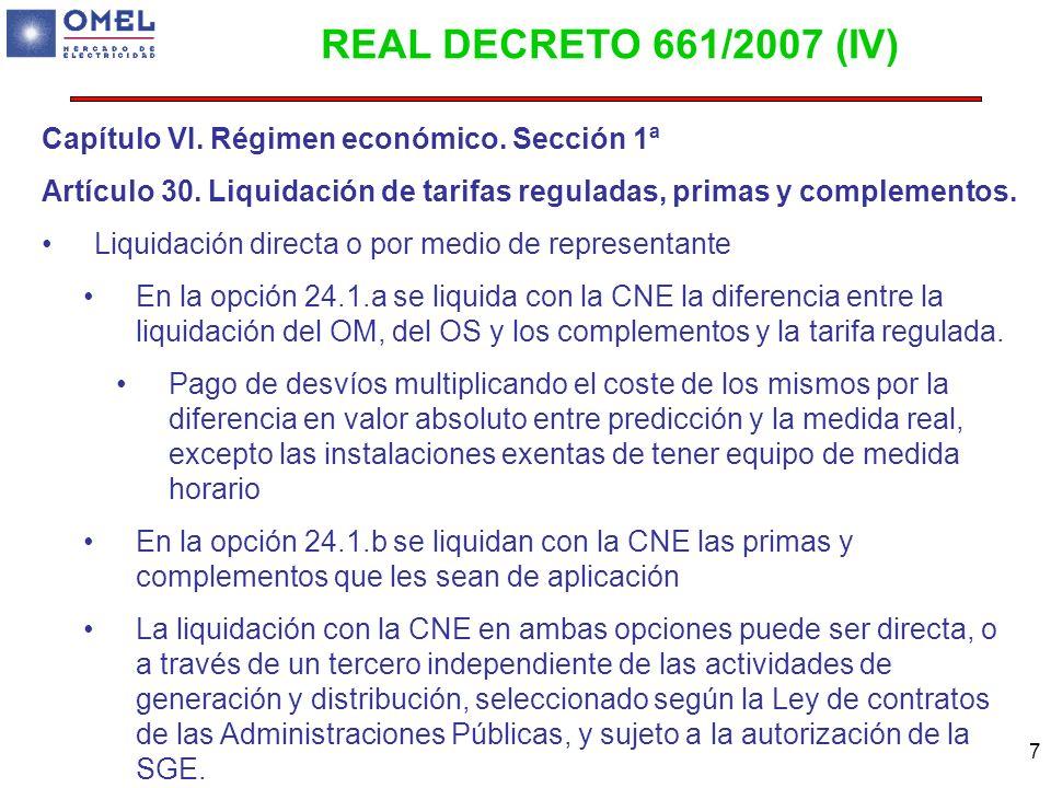 REAL DECRETO 661/2007 (IV) Capítulo VI. Régimen económico. Sección 1ª