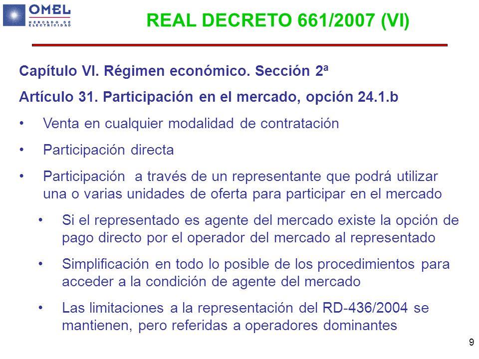 REAL DECRETO 661/2007 (VI) Capítulo VI. Régimen económico. Sección 2ª