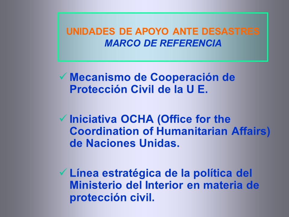 Unidades de apoyo ante desastres ppt video online descargar for Boe ministerio del interior