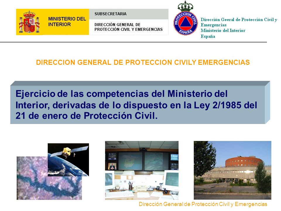 DIRECCION GENERAL DE PROTECCION CIVILY EMERGENCIAS