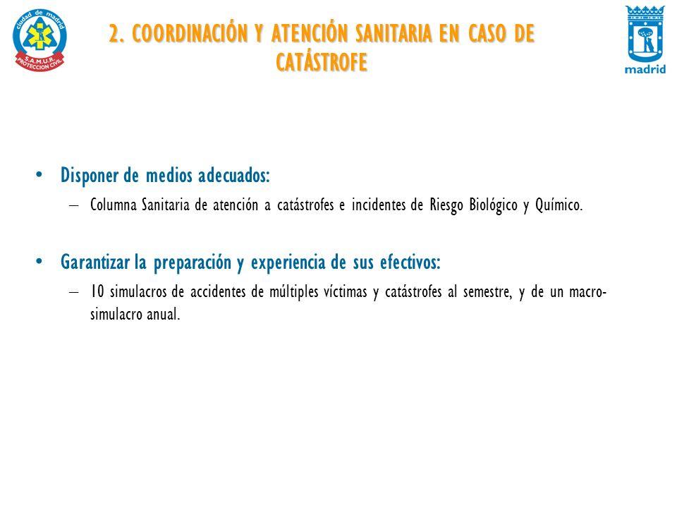 2. COORDINACIÓN Y ATENCIÓN SANITARIA EN CASO DE CATÁSTROFE