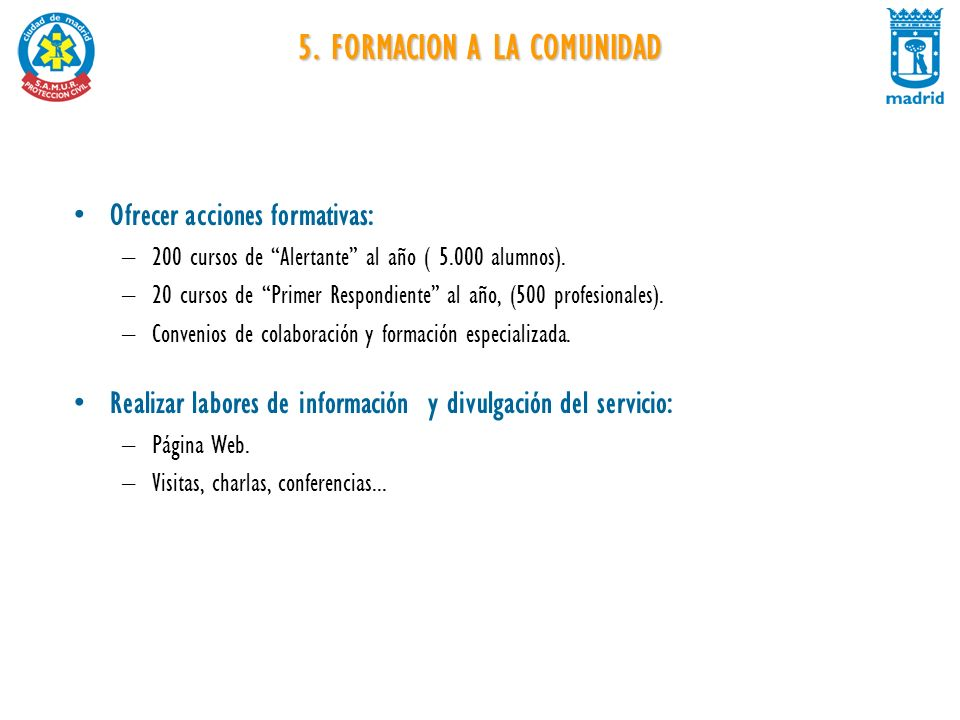 5. FORMACION A LA COMUNIDAD