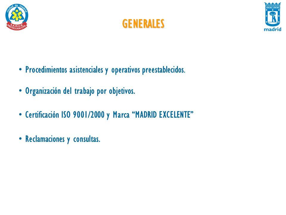 GENERALES Procedimientos asistenciales y operativos preestablecidos.