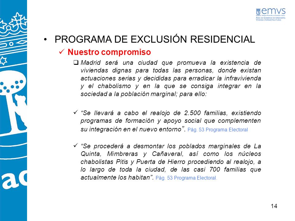 PROGRAMA DE EXCLUSIÓN RESIDENCIAL