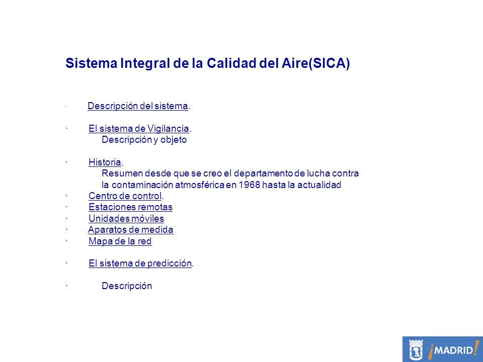 Sistema Integral de la Calidad del Aire(SICA)