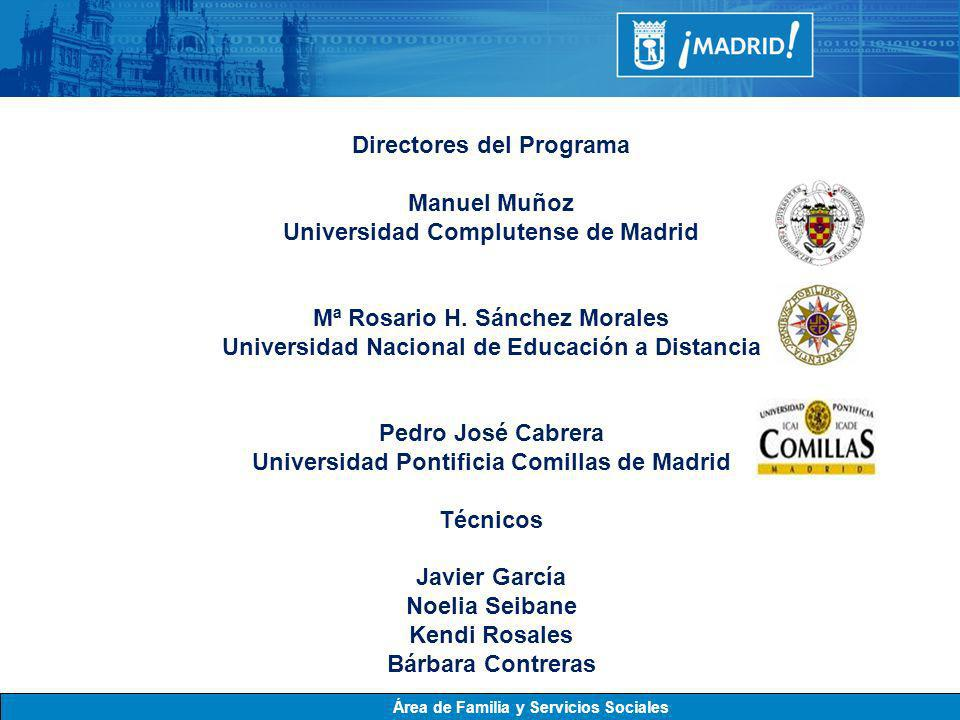 Directores del Programa Manuel Muñoz Universidad Complutense de Madrid