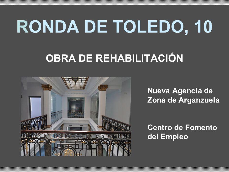 RONDA DE TOLEDO, 10 OBRA DE REHABILITACIÓN