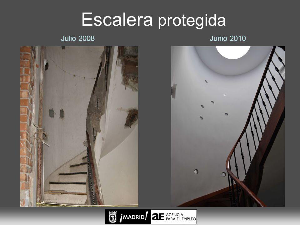 Escalera protegida Julio 2008 Junio 2010