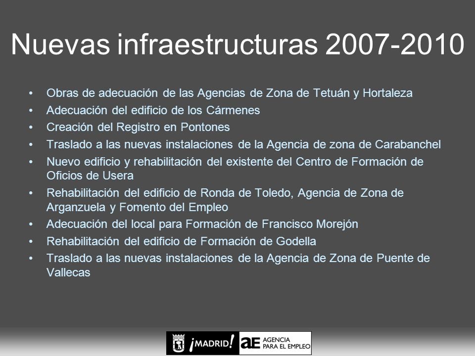 Nuevas infraestructuras 2007-2010