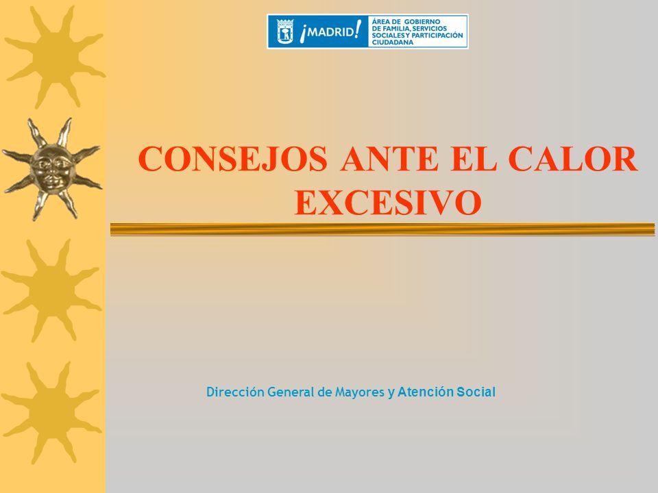 CONSEJOS ANTE EL CALOR EXCESIVO