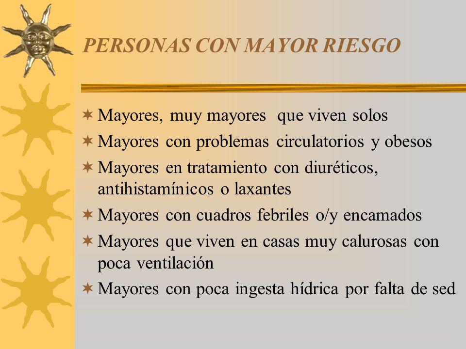 PERSONAS CON MAYOR RIESGO