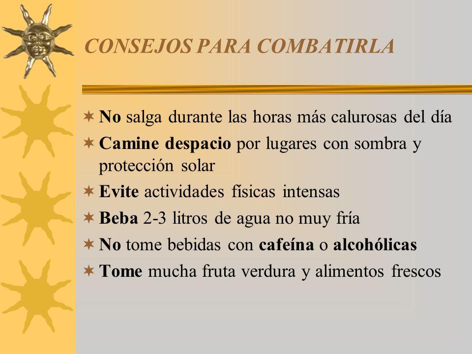 CONSEJOS PARA COMBATIRLA