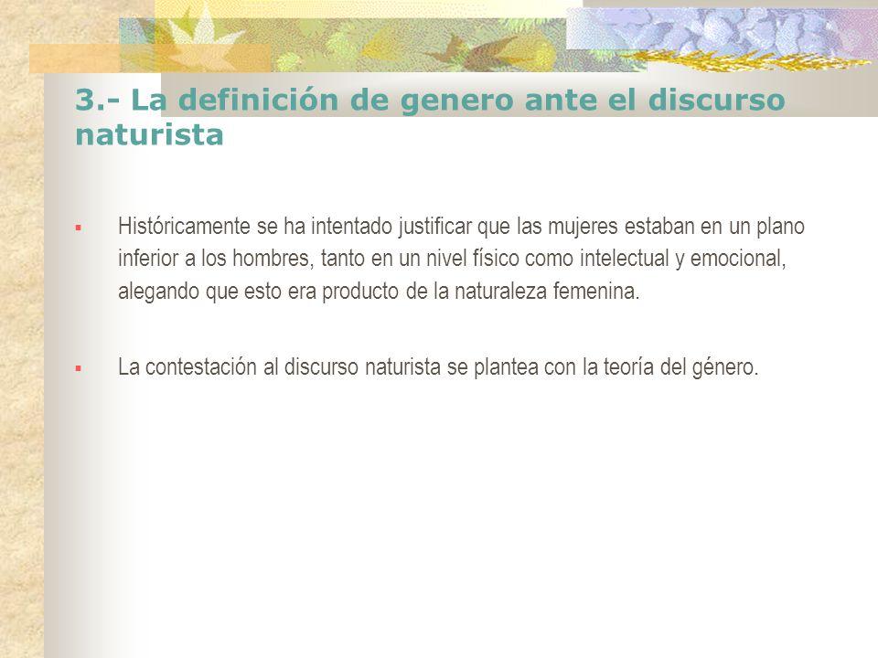 3.- La definición de genero ante el discurso naturista