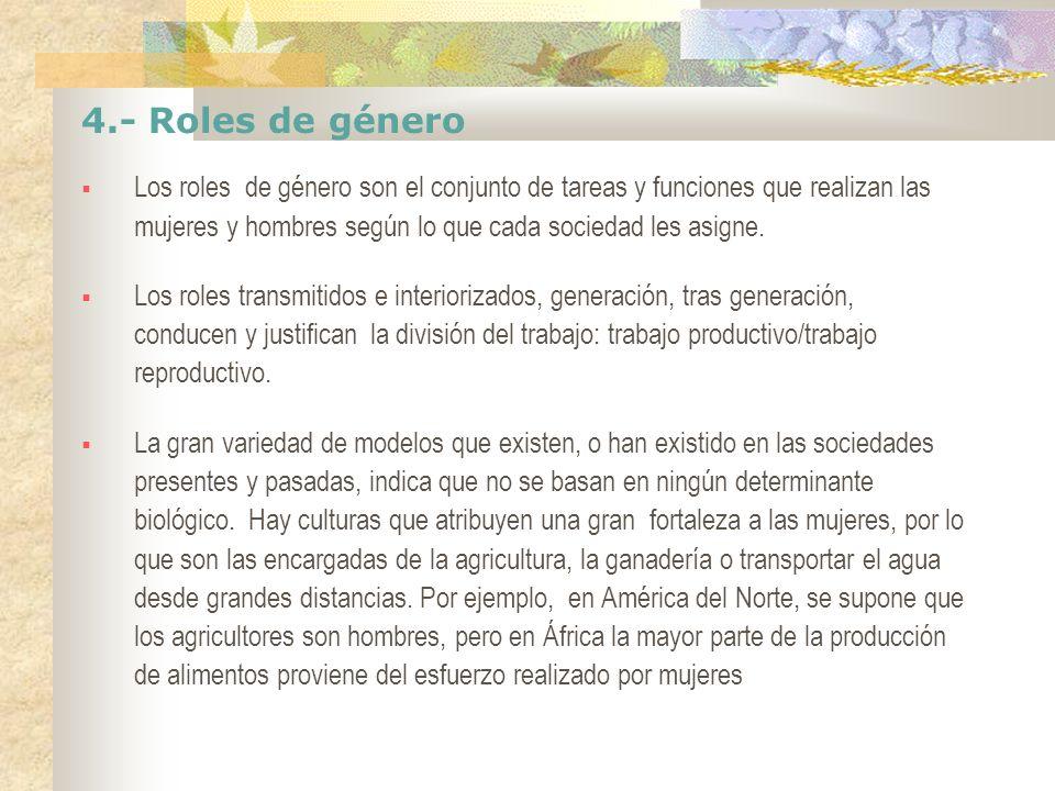 4.- Roles de género