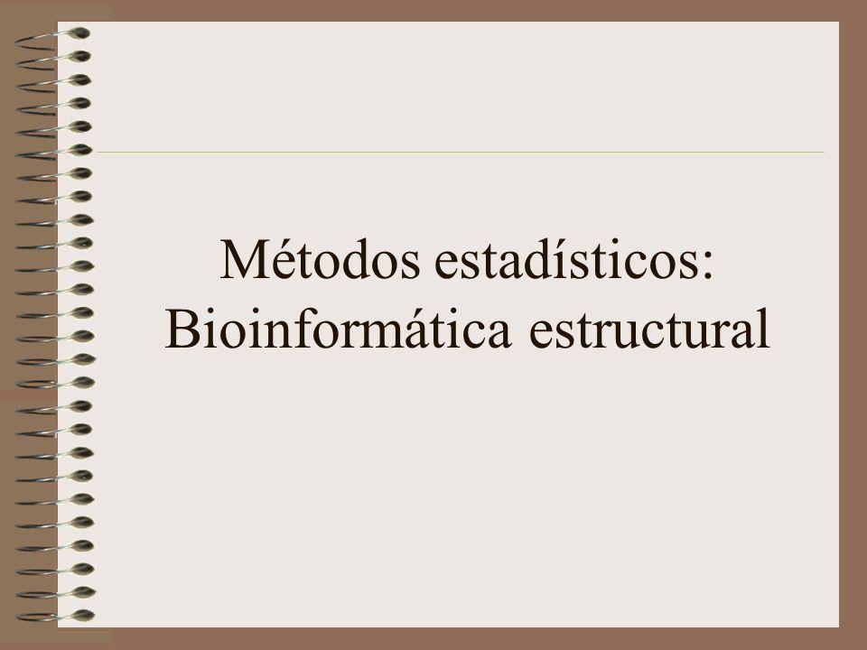 Métodos estadísticos: Bioinformática estructural