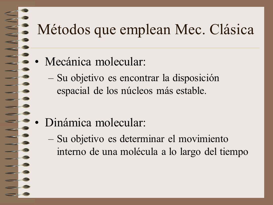 Métodos que emplean Mec. Clásica