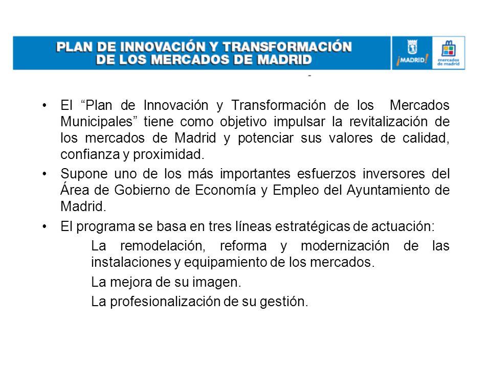 El Plan de lnnovación y Transformación de los Mercados Municipales tiene como objetivo impulsar la revitalización de los mercados de Madrid y potenciar sus valores de calidad, confianza y proximidad.