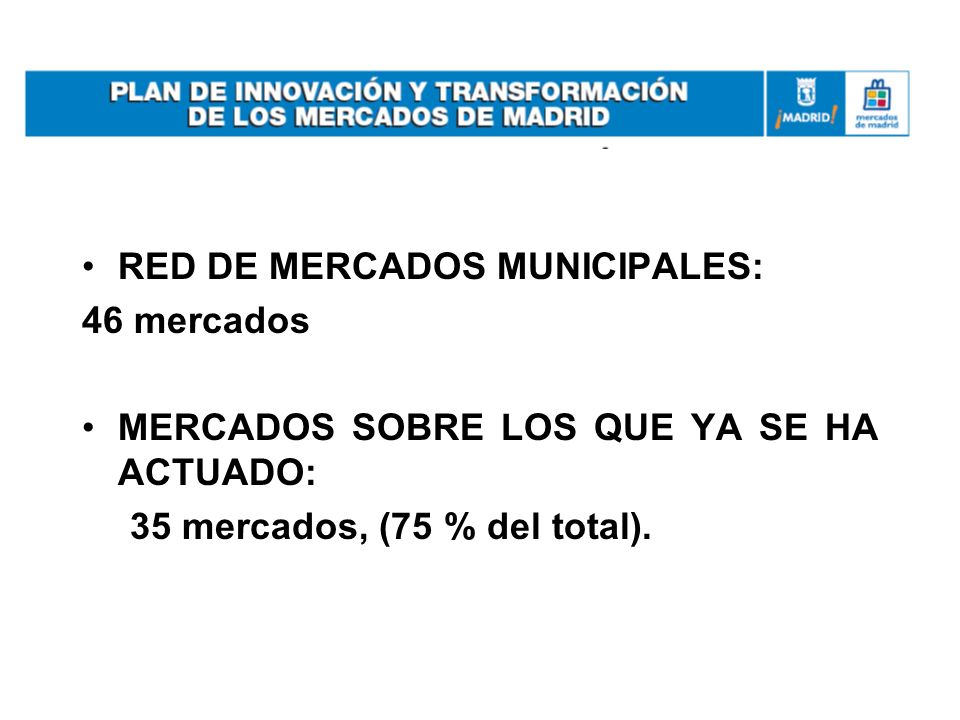 RED DE MERCADOS MUNICIPALES: