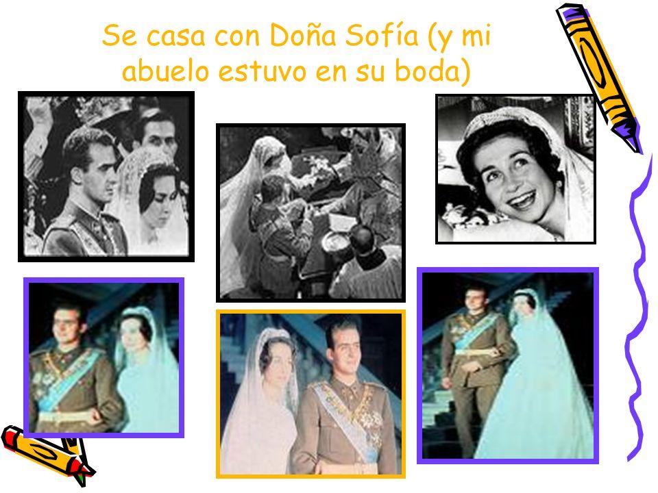 Se casa con Doña Sofía (y mi abuelo estuvo en su boda)