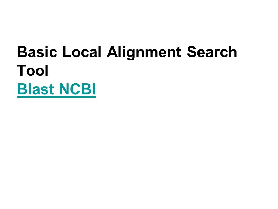 Basic Local Alignment Search Tool Blast NCBI