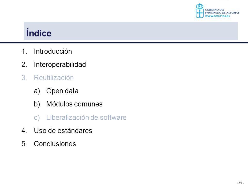 Índice Introducción Interoperabilidad Reutilización Open data