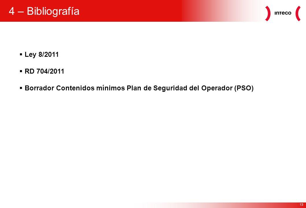 4 – Bibliografía Ley 8/2011 RD 704/2011