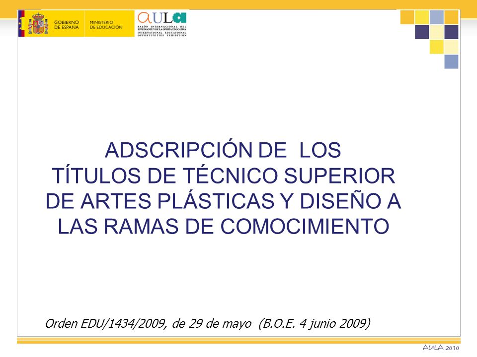 ADSCRIPCIÓN DE LOS TÍTULOS DE TÉCNICO SUPERIOR DE ARTES PLÁSTICAS Y DISEÑO A LAS RAMAS DE COMOCIMIENTO
