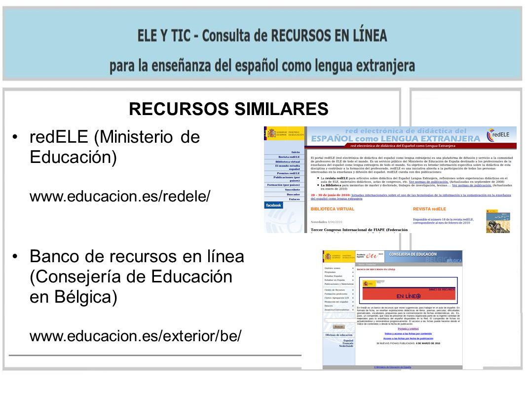 RECURSOS SIMILARES redELE (Ministerio de Educación) www.educacion.es/redele/