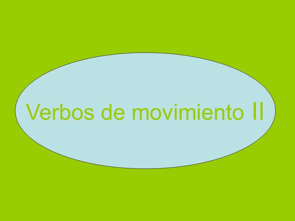 Verbos de movimiento II