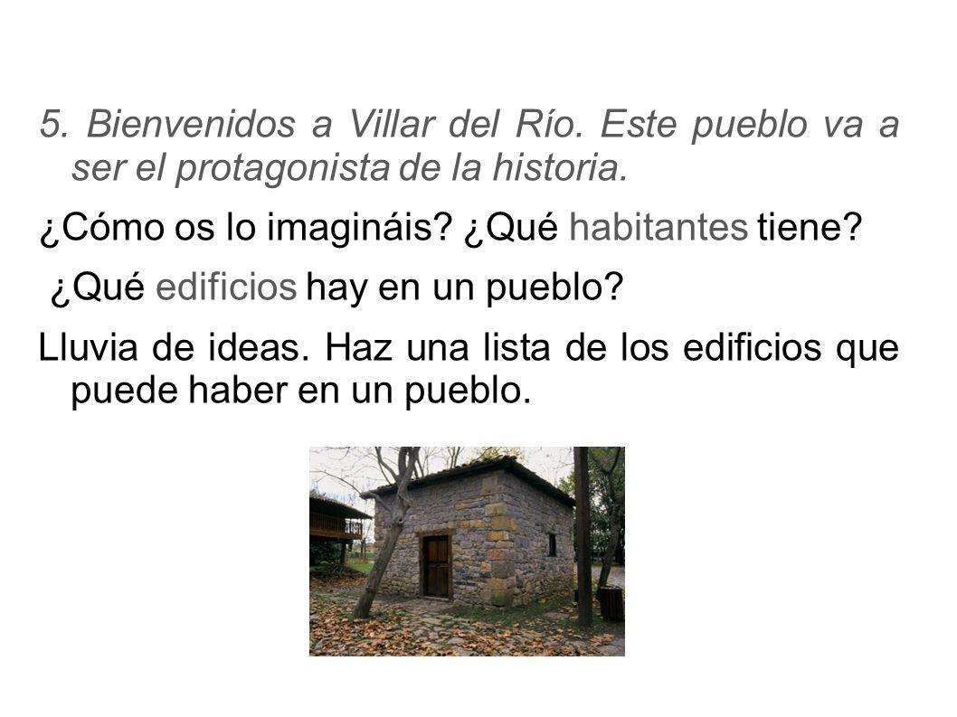 5. Bienvenidos a Villar del Río