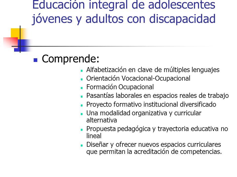 Educación integral de adolescentes jóvenes y adultos con discapacidad