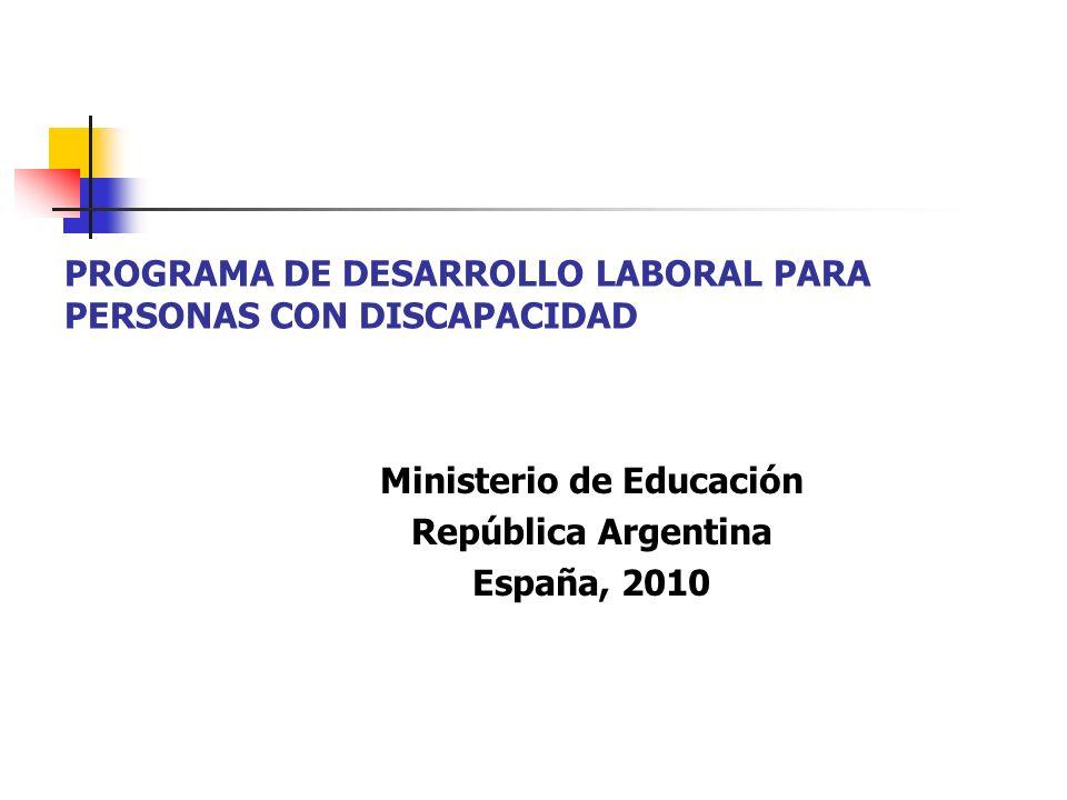 PROGRAMA DE DESARROLLO LABORAL PARA PERSONAS CON DISCAPACIDAD
