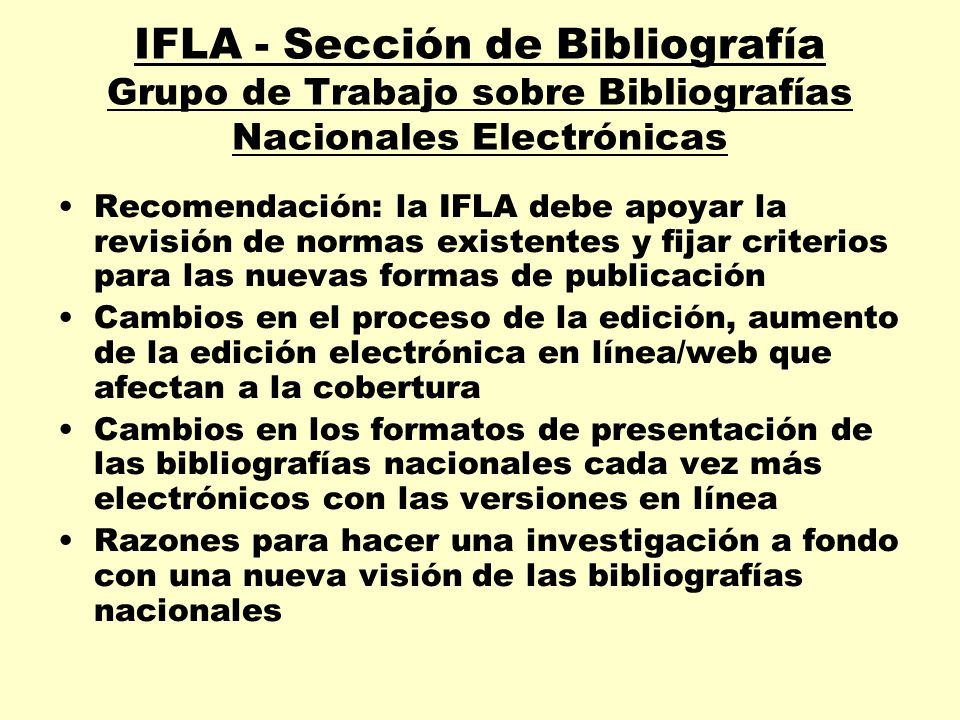 IFLA - Sección de Bibliografía Grupo de Trabajo sobre Bibliografías Nacionales Electrónicas