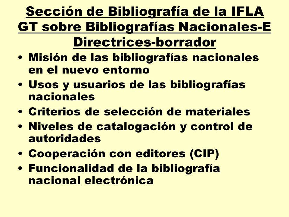 Sección de Bibliografía de la IFLA GT sobre Bibliografías Nacionales-E Directrices-borrador