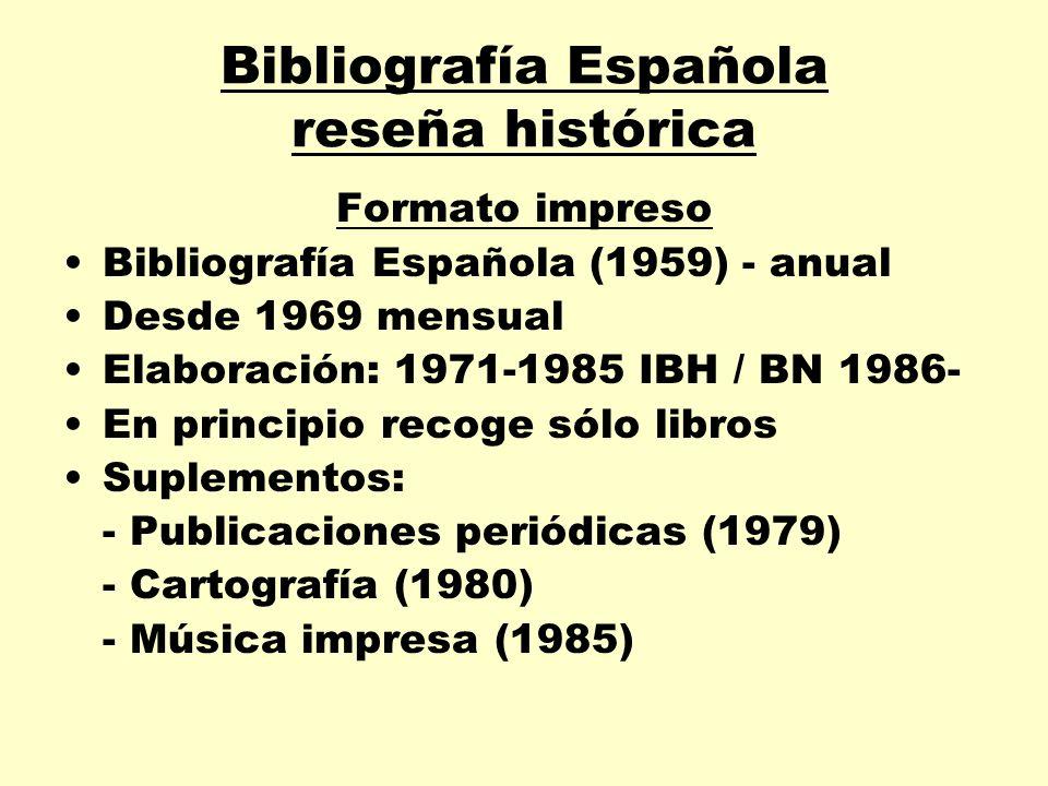 Bibliografía Española reseña histórica