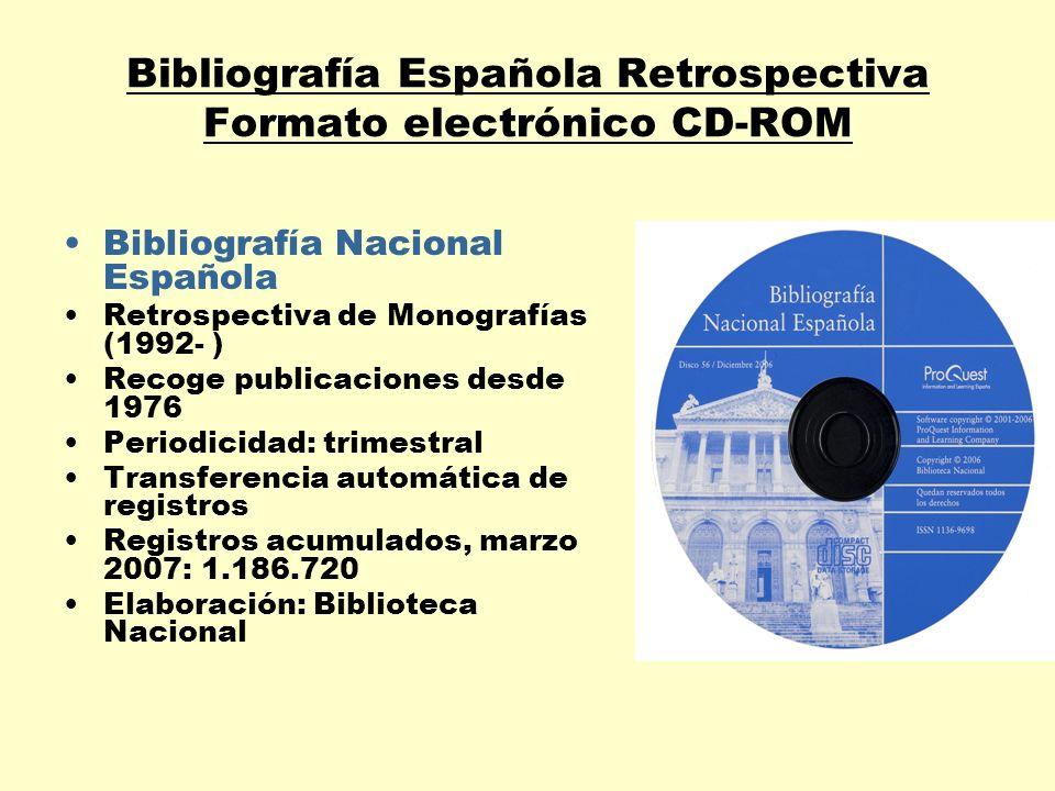 Bibliografía Española Retrospectiva Formato electrónico CD-ROM