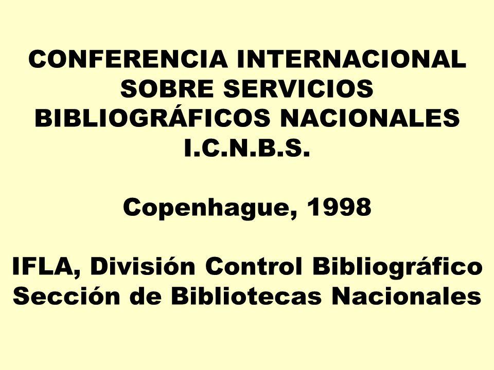 CONFERENCIA INTERNACIONAL SOBRE SERVICIOS BIBLIOGRÁFICOS NACIONALES I