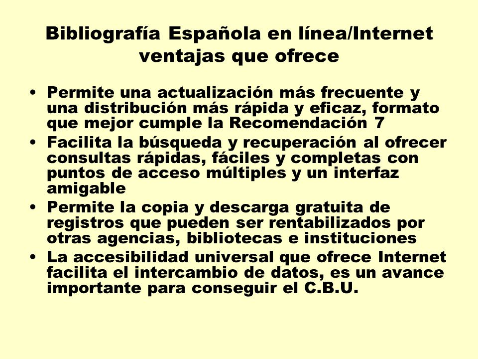 Bibliografía Española en línea/Internet ventajas que ofrece