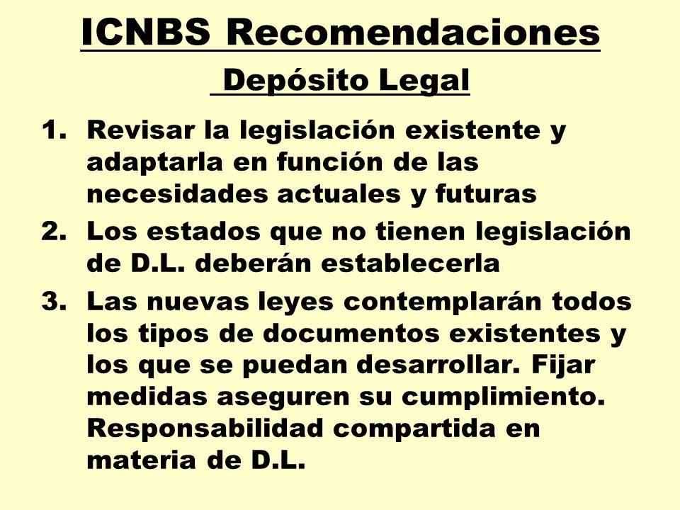 ICNBS Recomendaciones Depósito Legal