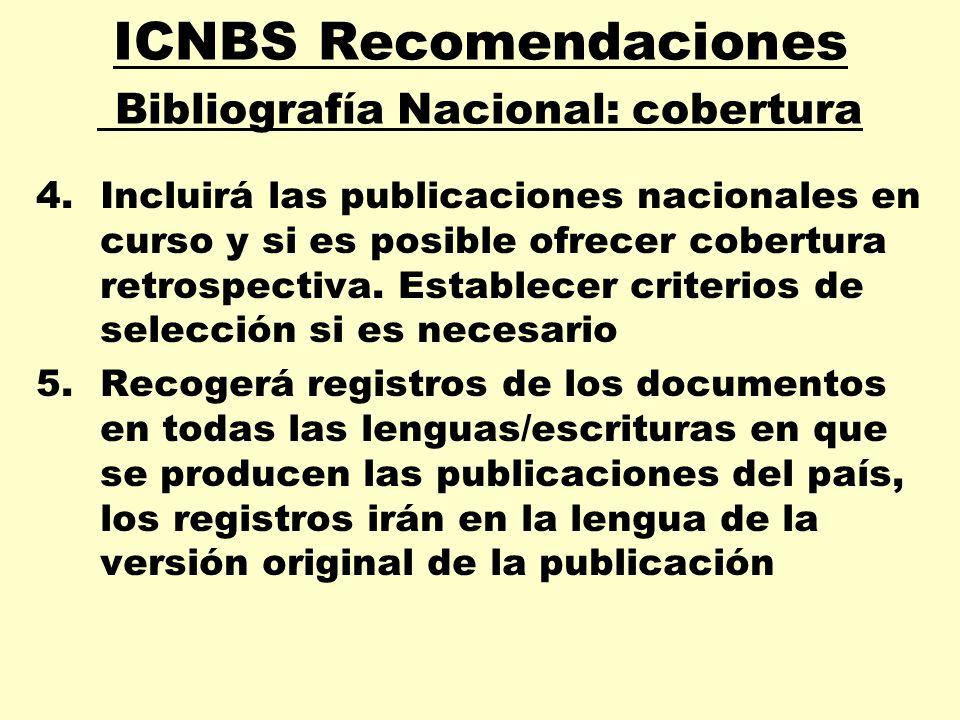 ICNBS Recomendaciones Bibliografía Nacional: cobertura