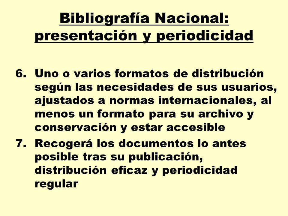 Bibliografía Nacional: presentación y periodicidad
