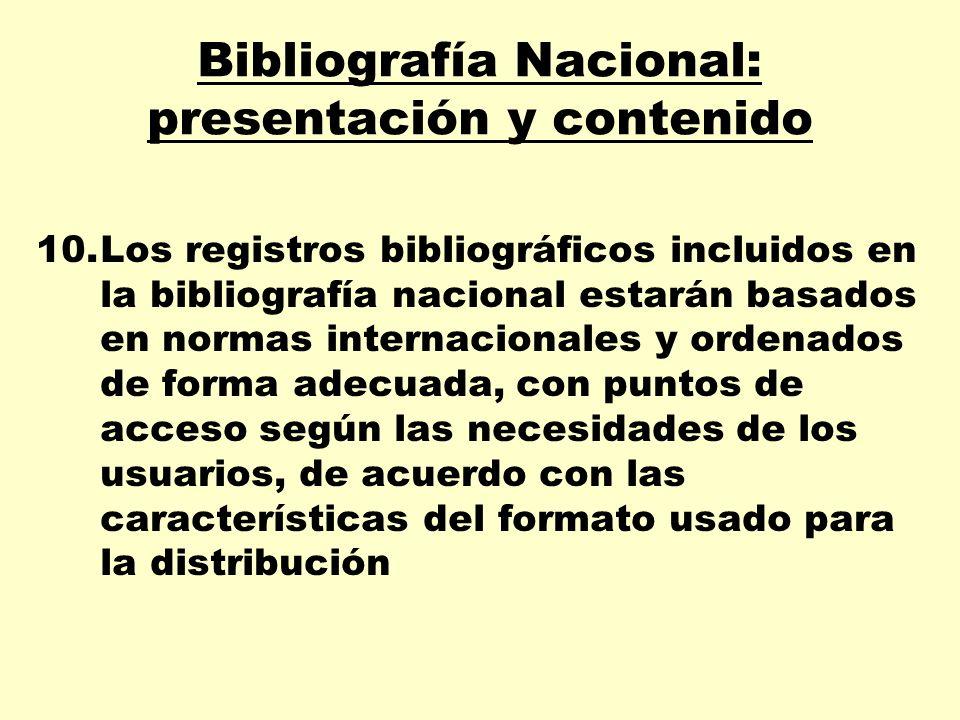Bibliografía Nacional: presentación y contenido