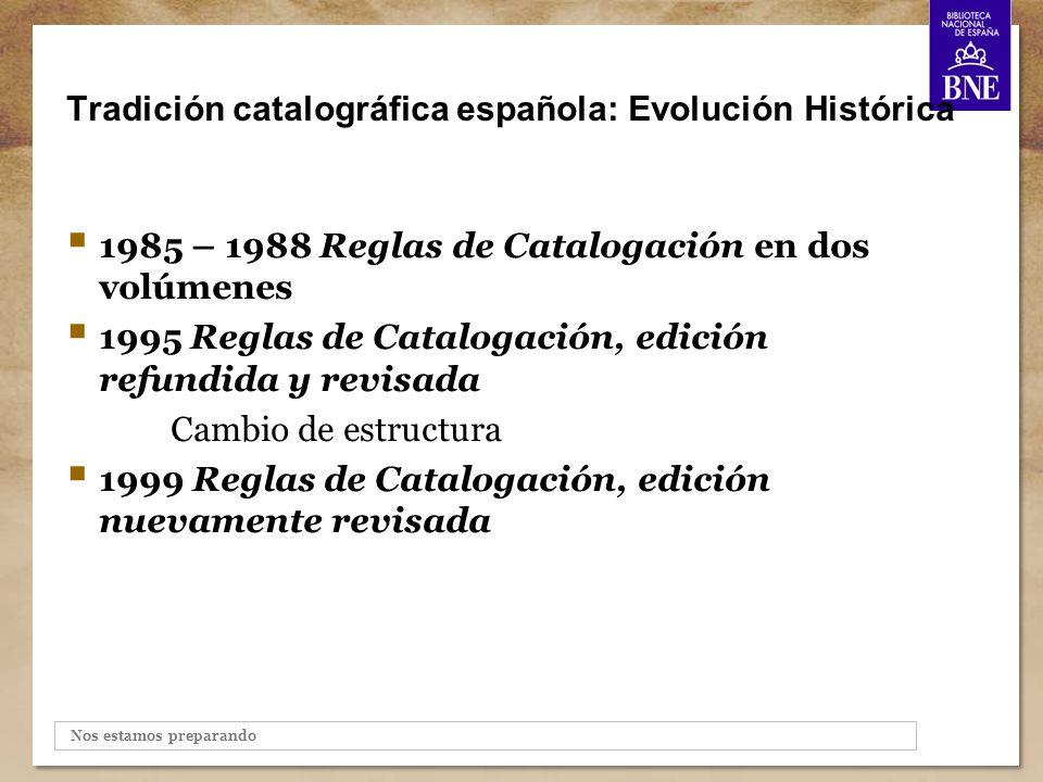 Tradición catalográfica española: Evolución Histórica