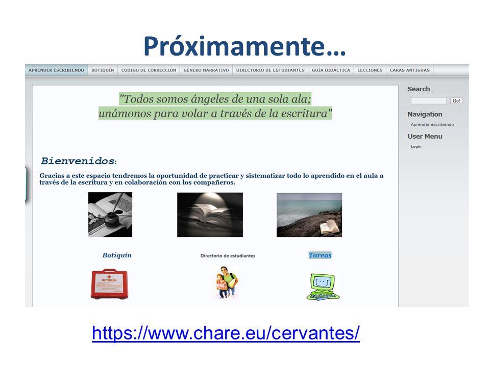 Próximamente… https://www.chare.eu/cervantes/
