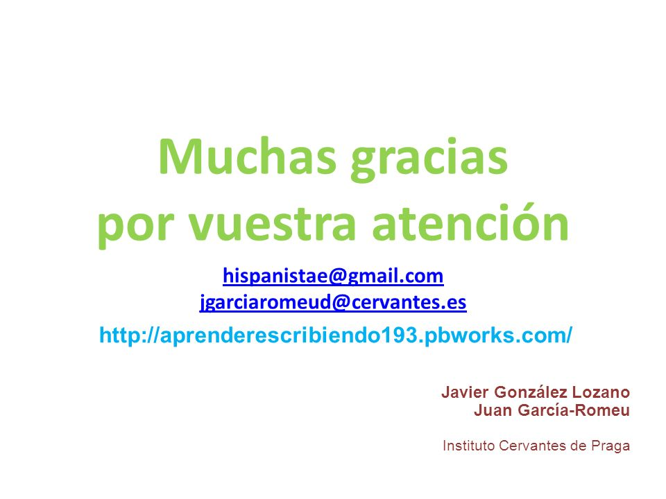 Muchas gracias por vuestra atención hispanistae@gmail