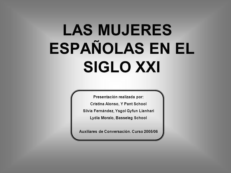 LAS MUJERES ESPAÑOLAS EN EL SIGLO XXI