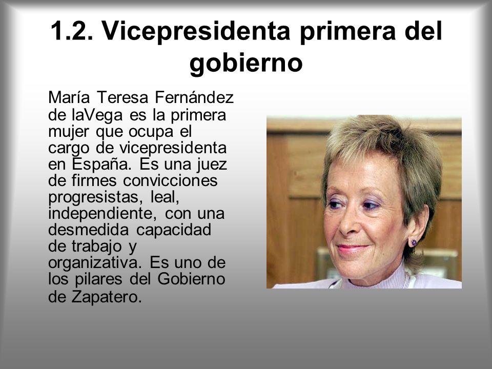 1.2. Vicepresidenta primera del gobierno